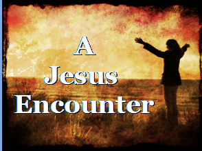 A Jesus Encounter