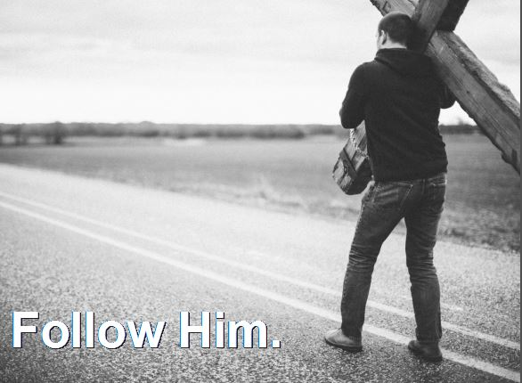 Follow Him