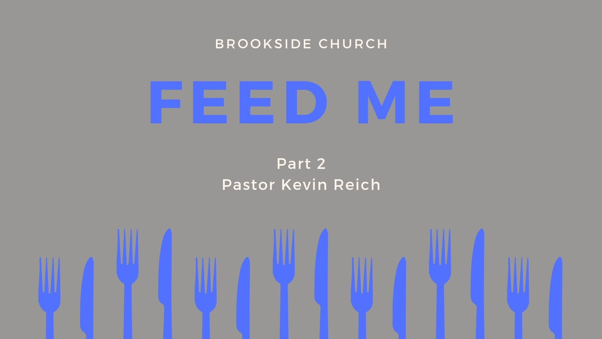 Feed Me (Part 2)