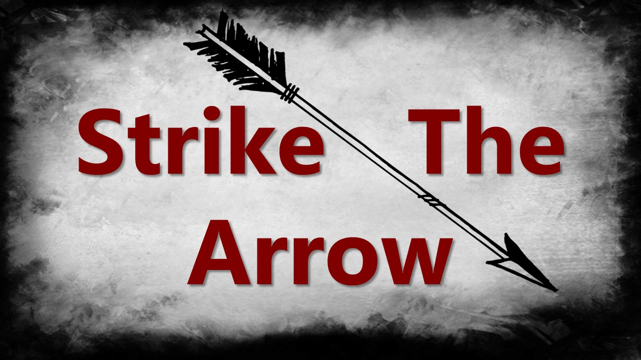 Strike the Arrow